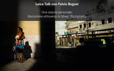 Leica Talk con Fulvio Bugani